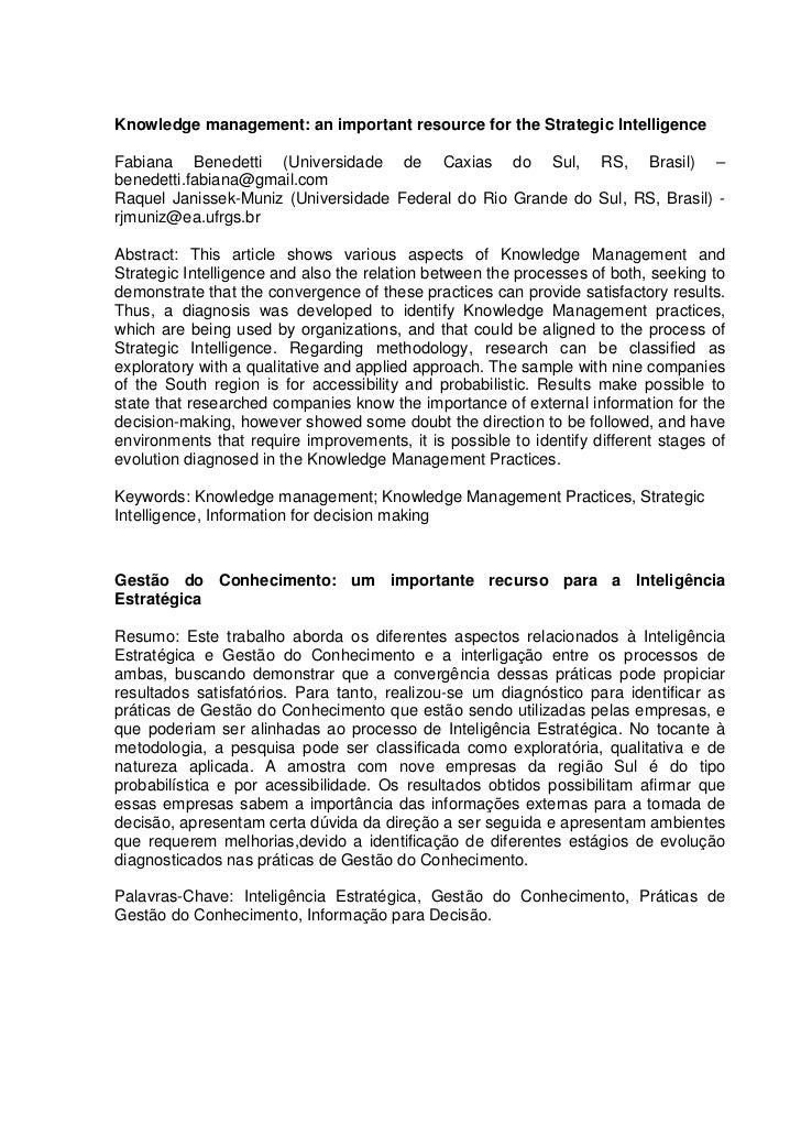 Knowledge management: an important resource for the Strategic IntelligenceFabiana Benedetti (Universidade de Caxias do Sul...