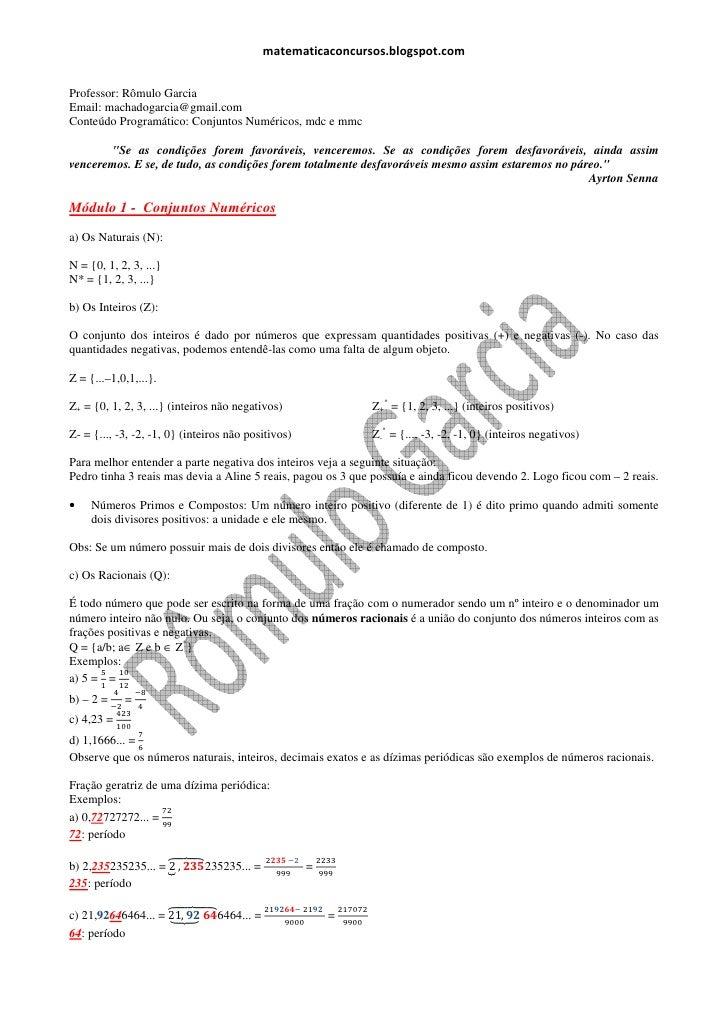 matematicaconcursos.blogspot.comProfessor: Rômulo GarciaEmail: machadogarcia@gmail.comConteúdo Programático: Conjuntos Num...
