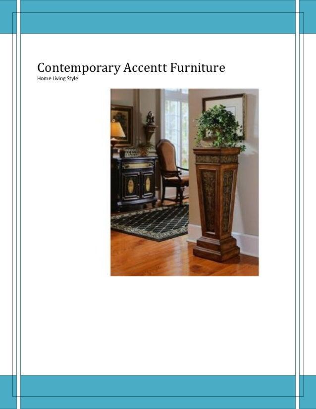 Contemporary accent furniture