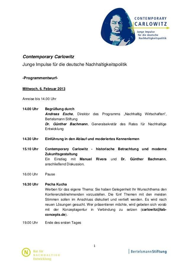 Contemporary CarlowitzJunge Impulse für die deutsche Nachhaltigkeitspolitik-Programmentwurf-Mittwoch, 6. Februar 2013Anrei...