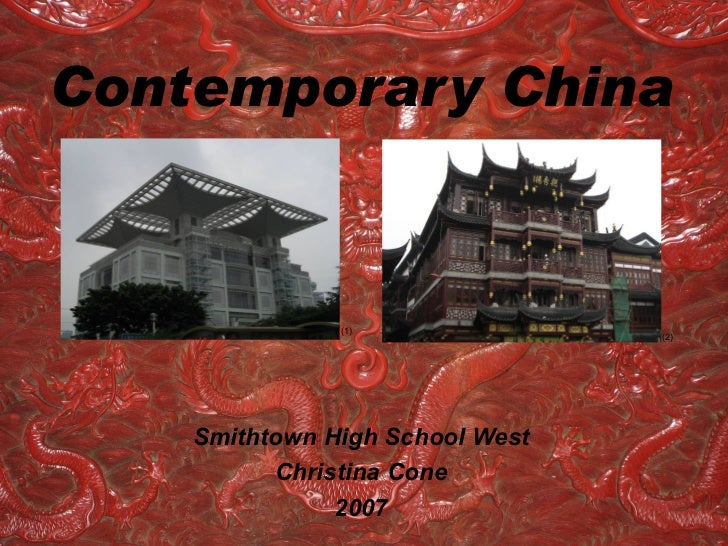Contemporary China               (1)                                 (2)    Smithtown High School West          Christina ...