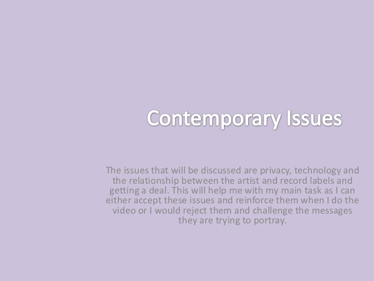Contemporary issues