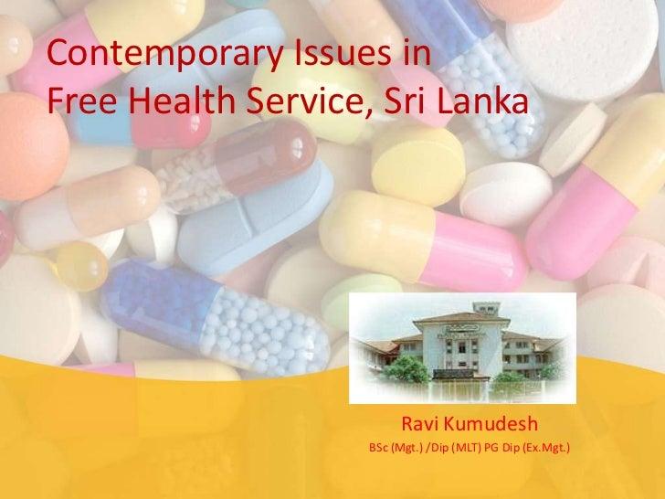Contemporary Issues in Free Health Service, Sri Lanka
