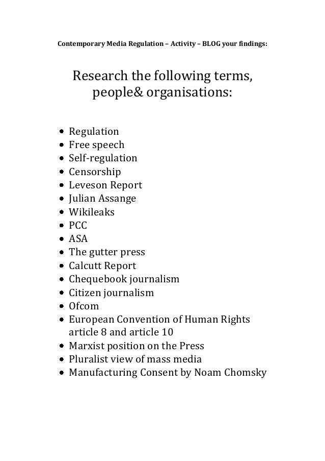Contemporary Media Regulation – Activity – BLOG your findings:    Research the following terms,       people& organisation...