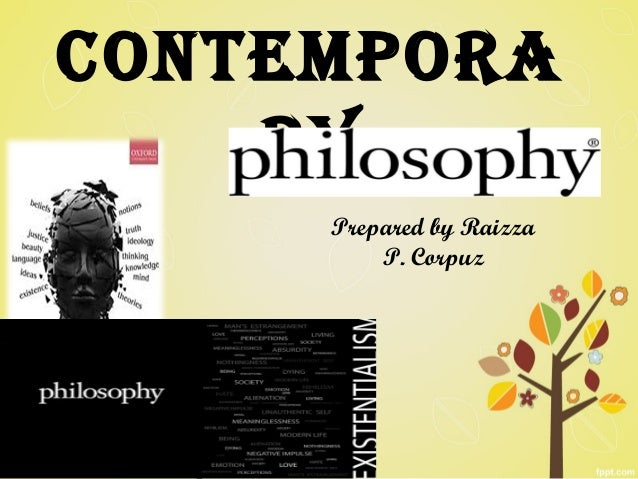 Contemporary Philosophy: Philosophy in current era