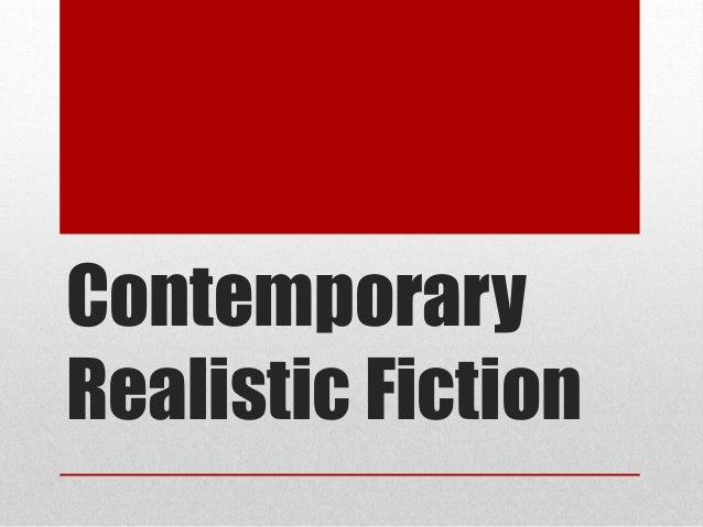 contemporary realistic fiction -a book that is set in the time in which it is written -popular amongst students because realistic fiction is very accessible and easy to relate to as the characters often face real-life problems that parallels or complements the readers' own lives -the protagonist confronts these problems and in.