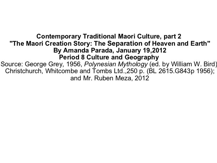"""Contemporary Traditional Maori Culture, part 2 """"The Maori Creation Story: The Separation of Heaven and Earth""""..."""
