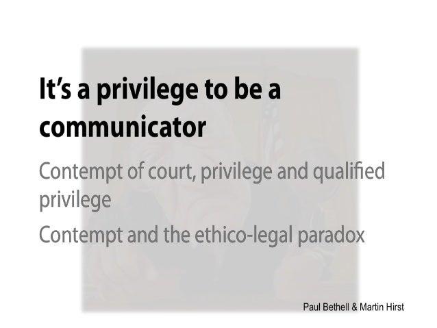 Communication, contempt and privilege 2013