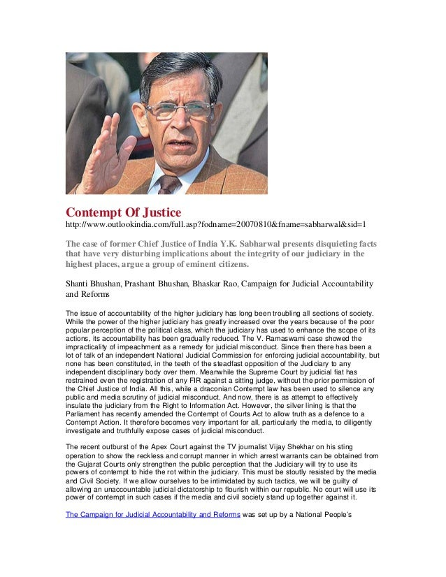 Contempt Of Justicehttp://www.outlookindia.com/full.asp?fodname=20070810&fname=sabharwal&sid=1The case of former Chief Jus...