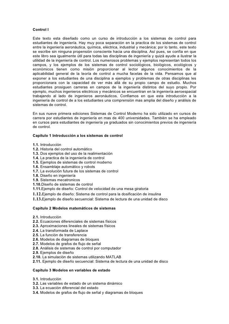 Control I  Este texto esta diseñado como un curso de introducción a los sistemas de control para estudiantes de ingeniería...