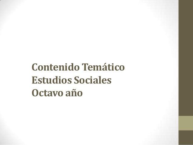 Resumen del contenido del curso de 8° Estudios Sociales.