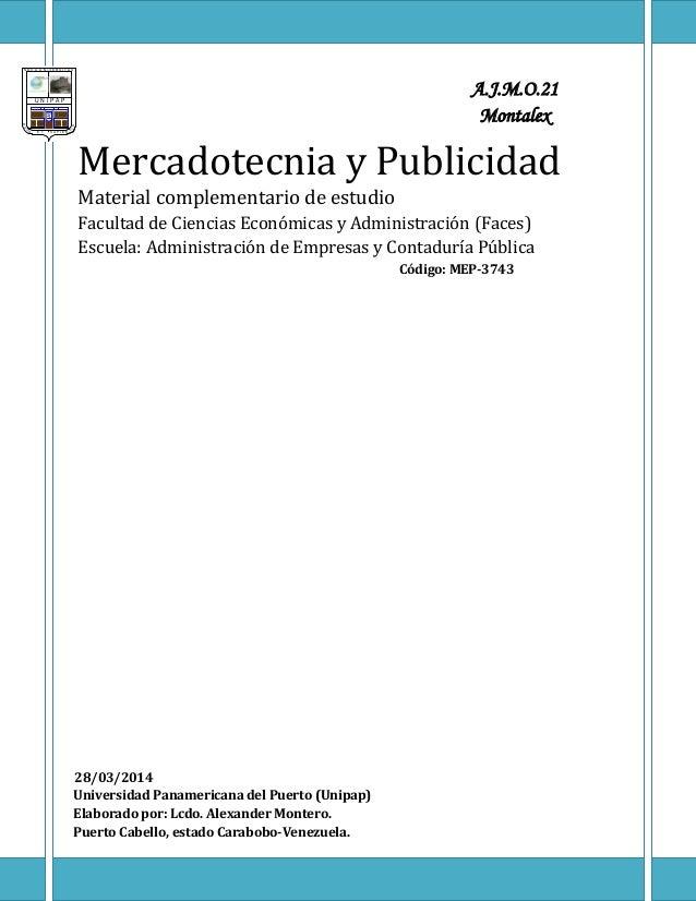 Mercadotecnia y Publicidad Material complementario de estudio Facultad de Ciencias Económicas y Administración (Faces) Esc...
