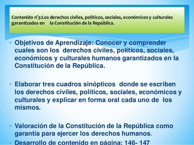  Objetivos de Aprendizaje: Conocer y comprender cuales son los derechos civiles, políticos, sociales, económicos y cultur...