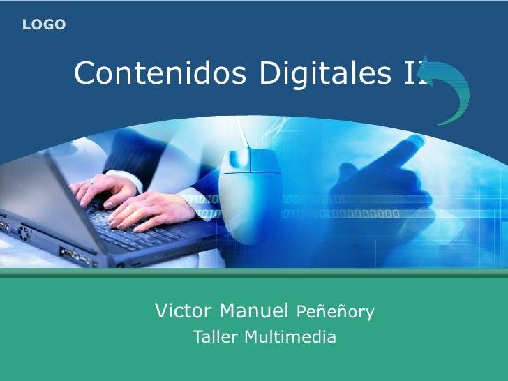 Contenidos Digitales II Victor Manuel  Peñeñory Taller Multimedia