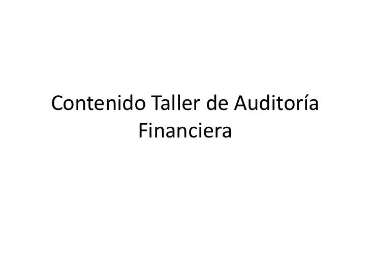 Contenido Taller de Auditoría        Financiera