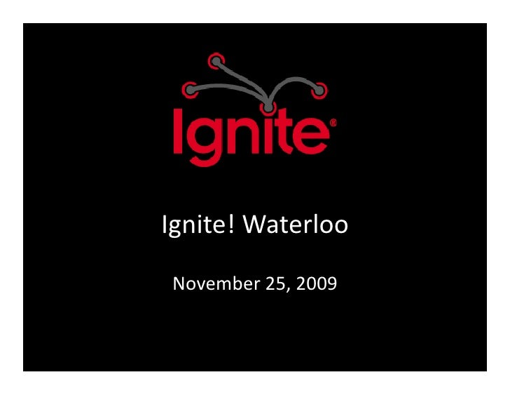 Ignite! Waterloo