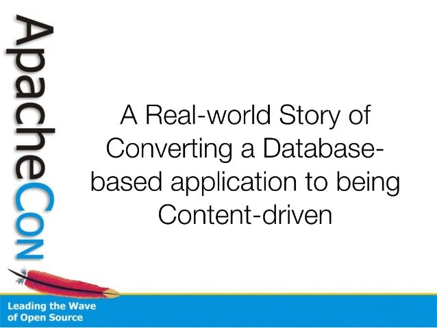A Real-world Story of Converting a Database-based application to being Content-driven