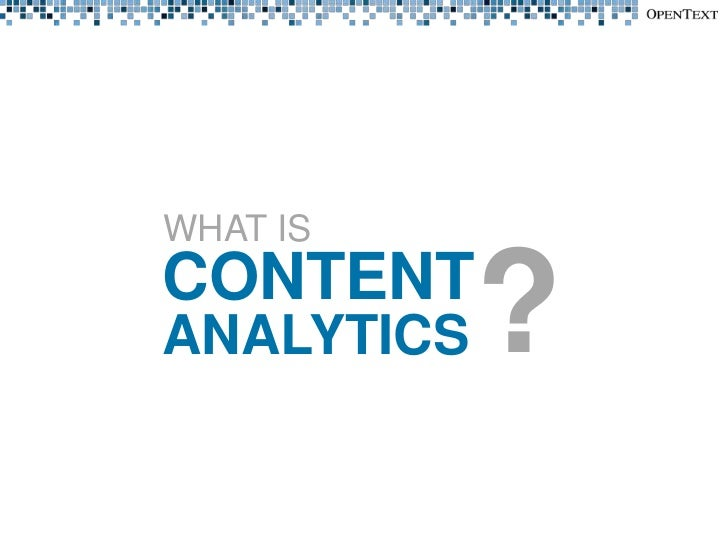 OpenText Content Analytics - Quick Introduction