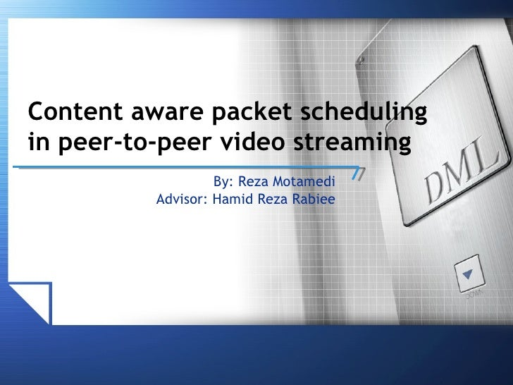 Content aware packet scheduling in peer-to-peer video streaming