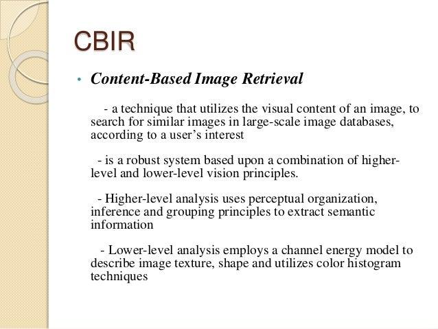 a survey on content based image Survey on content based image retrieval techniques aiswaryav1, t senthil kumar2 1student, computer vision and image processing, amrita vishwa vidyapeetham.