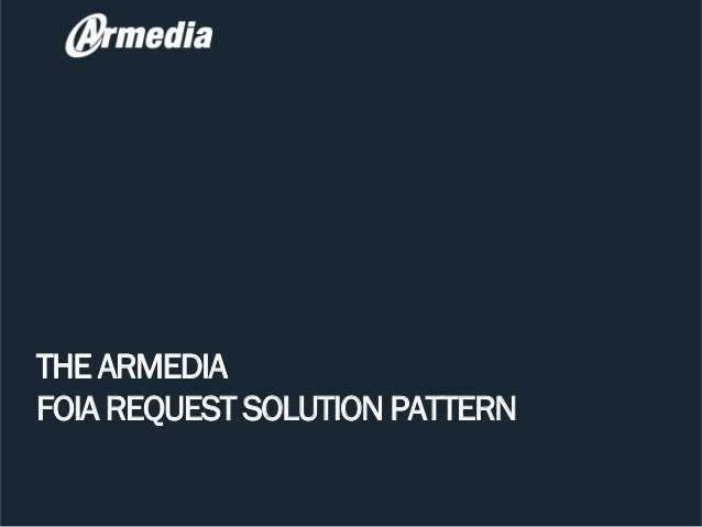 THE ARMEDIAFOIA REQUEST SOLUTION PATTERN