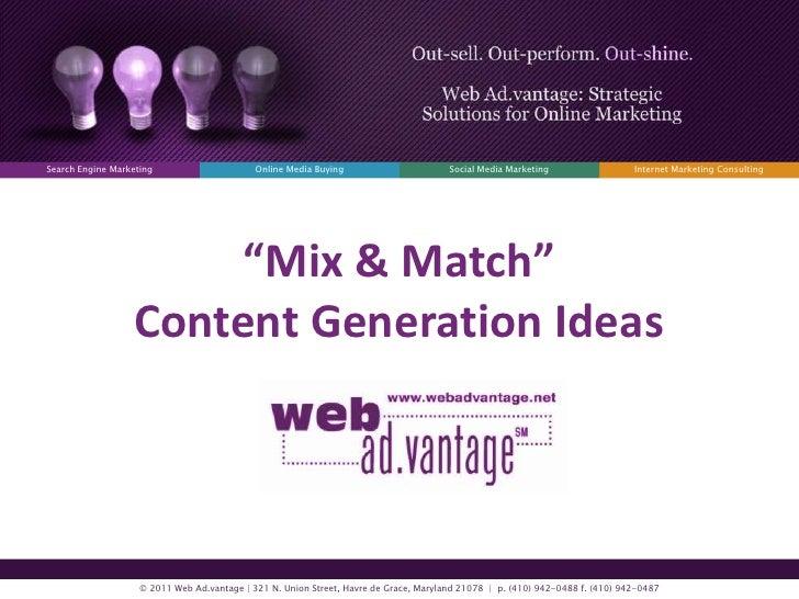 Mix & Match Content Generation Ideas