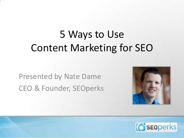 5 Ways to Use Content Marketing for SEO