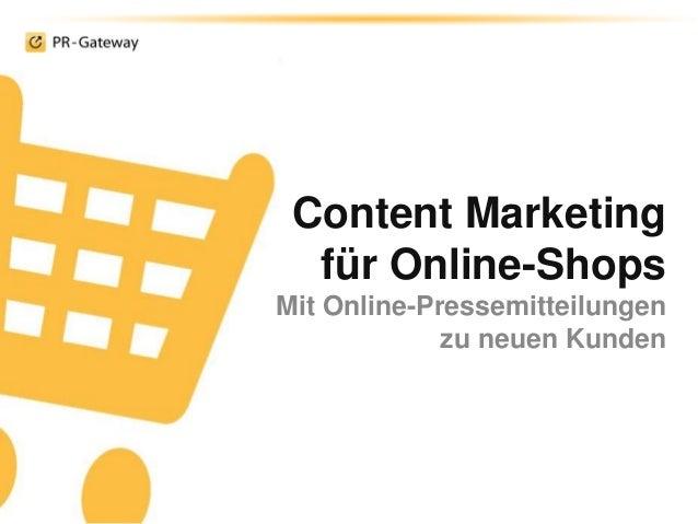 Content Marketing für Online-Shops Mit Online-Pressemitteilungen zu neuen Kunden
