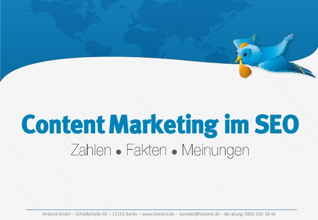 Content Marketing im SEO ●  ●  linkbird GmbH – Schloßstraße 95 – 12163 Berlin – www.linkbird.de – kontakt@linkbird.de – Be...