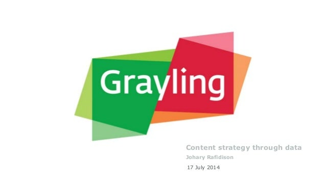 Content strategy through data Johary Rafidison 17 July 2014