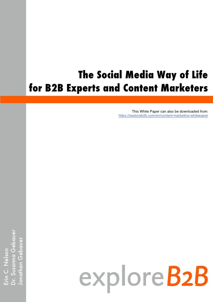 The Social Media Way of Life for B2B Experts and Content Marketers