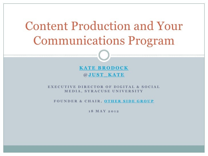 Content Production and Your Communications Program