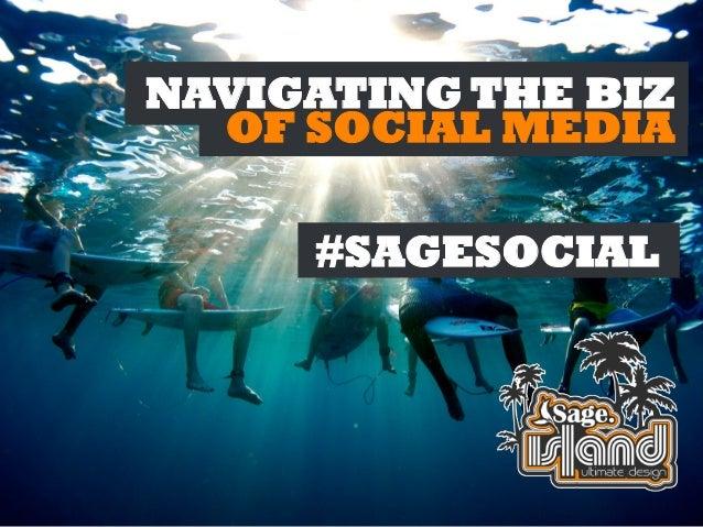 NAVIGATING THE BIZ OF SOCIAL MEDIA #SAGESOCIAL!