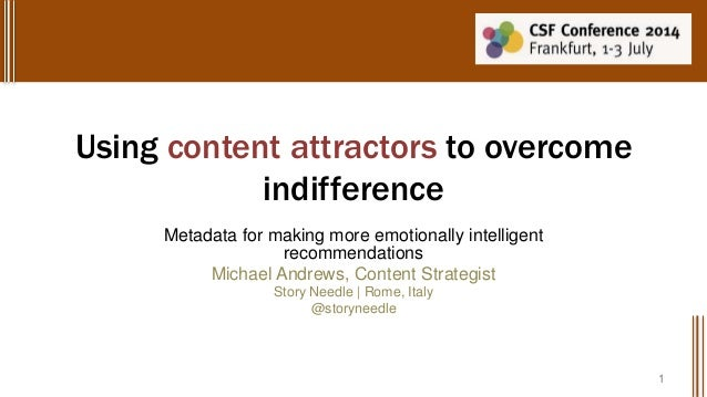Content attractors: Metadata for making more emotionally intelligent recommendations