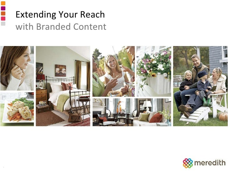 Extending Your Reach with Branded Content