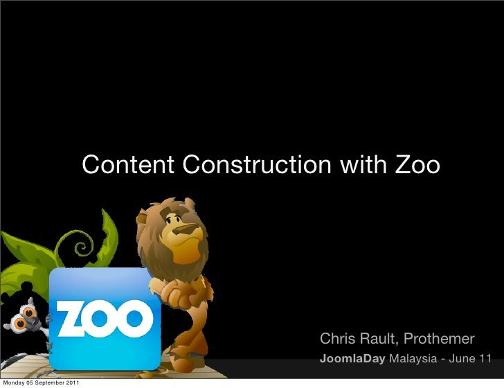 Content Construction with Zoo                                              Chris Rault, Prothemer                         ...