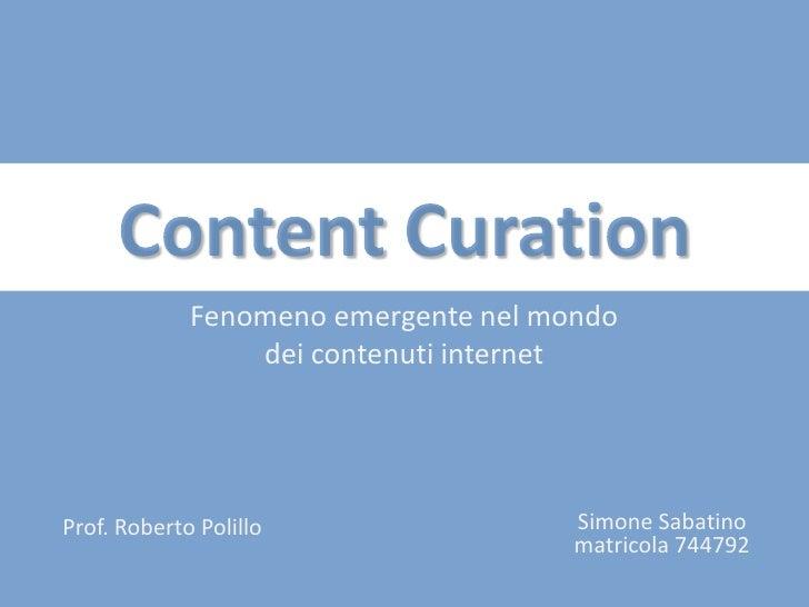 Fenomeno emergente nel mondo                 dei contenuti internetProf. Roberto Polillo                 Simone Sabatino  ...