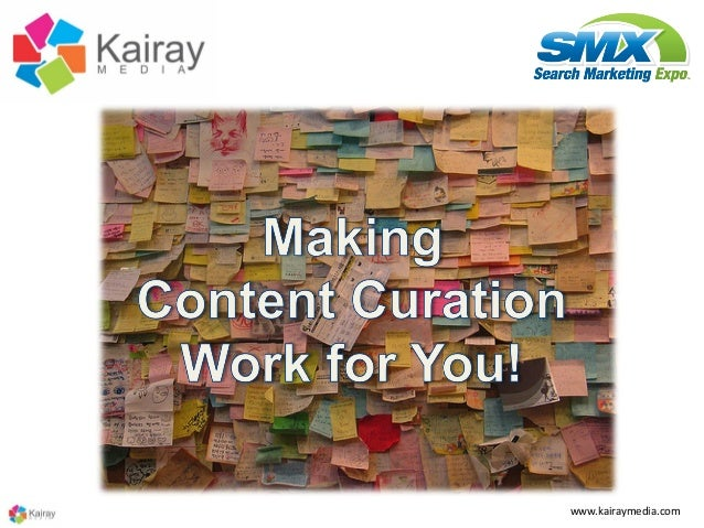 Making Content Curation Work for You at SMX Advanced 2013
