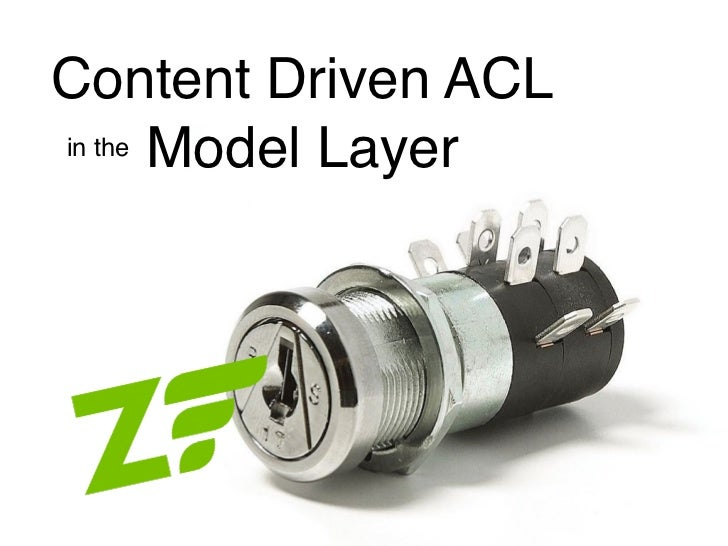 Content Driven Zend_Acl in the Model Layer