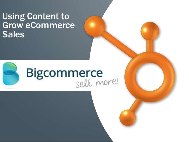 Using Content toGrow eCommerceSales