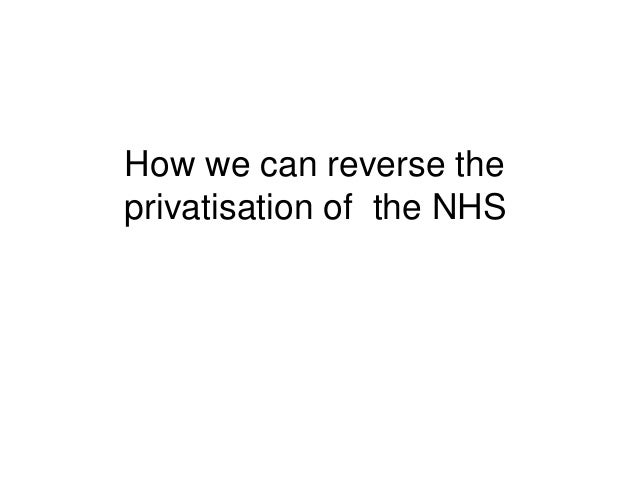 How we can reverse the  privatisation of the NHS