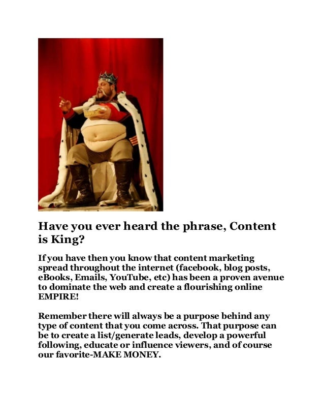 Have you ever heard the phrase, Contentis King?If you have then you know that content marketingspread throughout the inter...