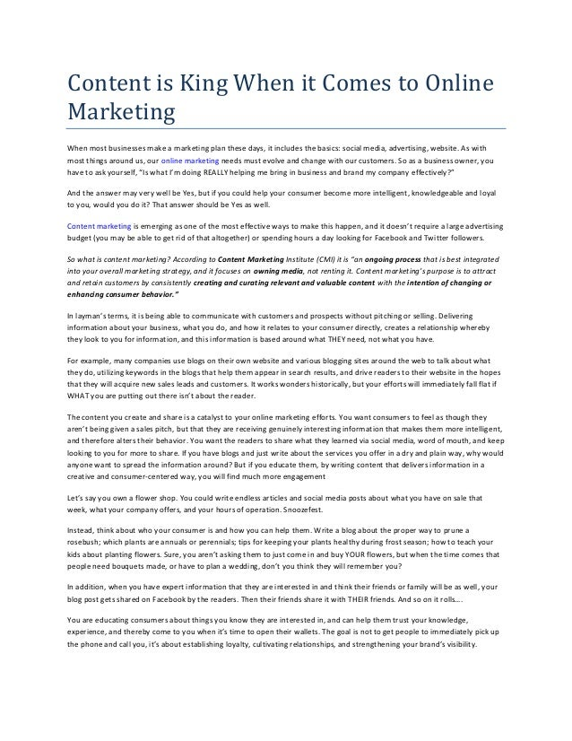 Content is King When it Comes to Online Marketing When most businesses make a marketing plan these days, it includes the b...