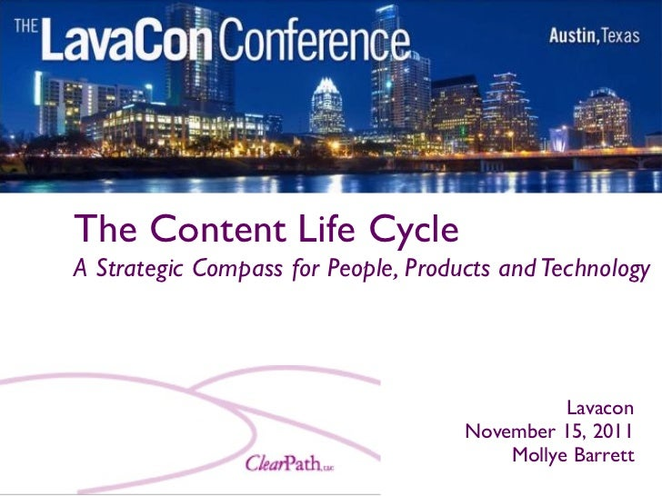 The Content Life CycleA Strategic Compass for People, Products and Technology                                             ...
