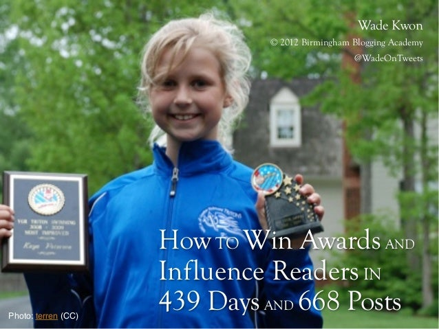 How to Win Awards and Influence Readers in 439 Days and 668 Posts