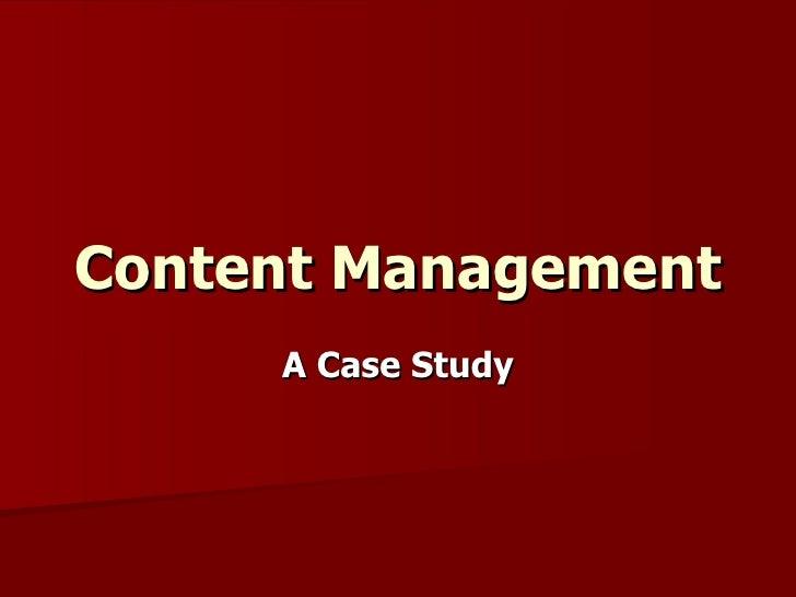 Content Management A Case Study