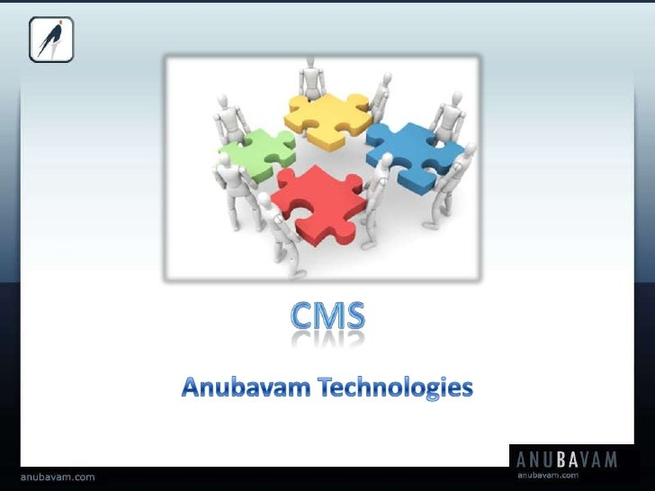 CMS<br />Anubavam Technologies<br />