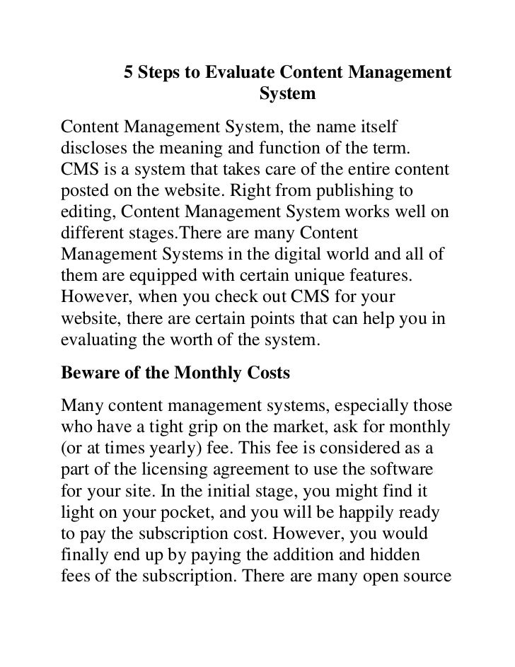 5 Steps to Evaluate Content Management                         SystemContent Management System, the name itselfdiscloses t...