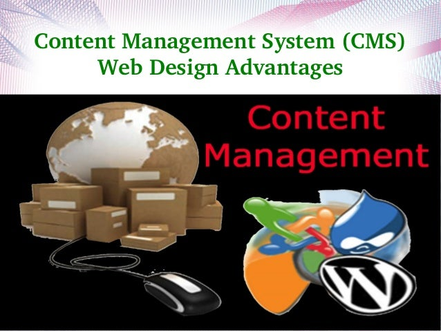 Content management system (cms) web design advantages