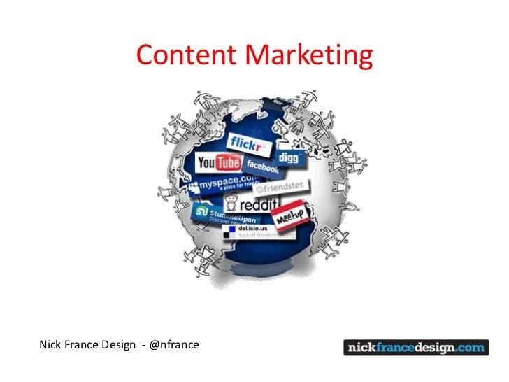 Content MarketingNick France Design - @nfrance
